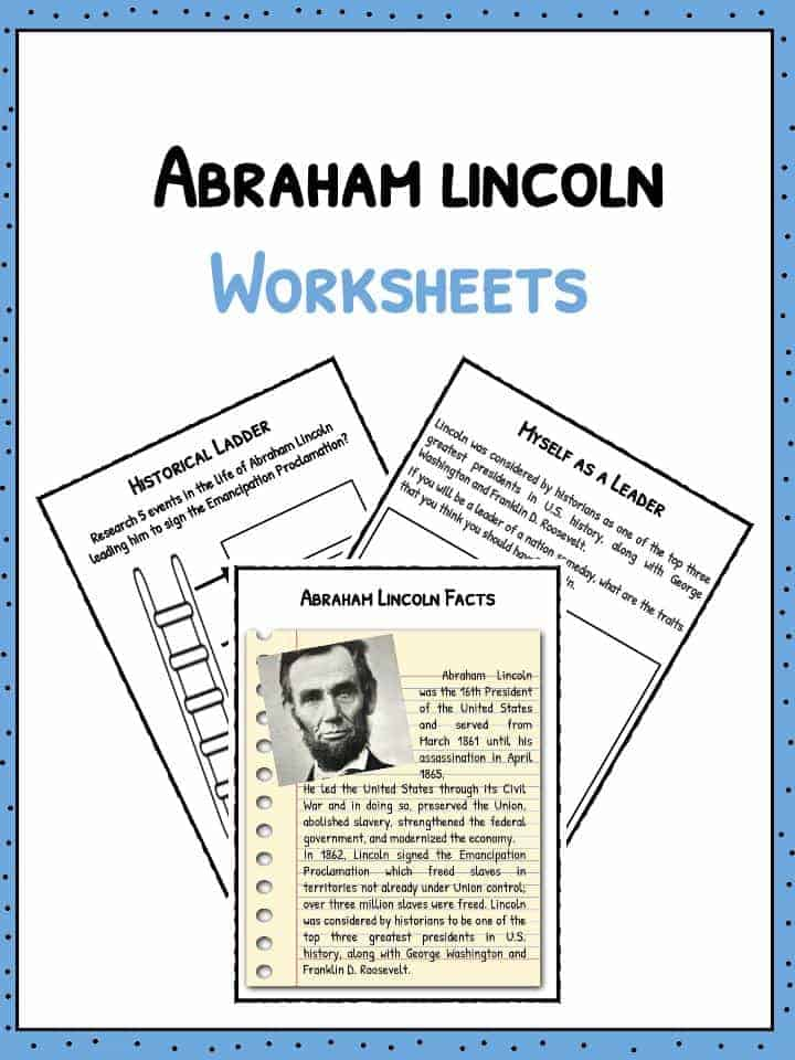 abraham lincoln facts information worksheets lesson resources. Black Bedroom Furniture Sets. Home Design Ideas