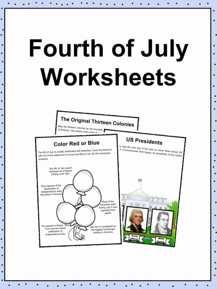 Fourth Of July 4th July Facts Worksheets History For Kids