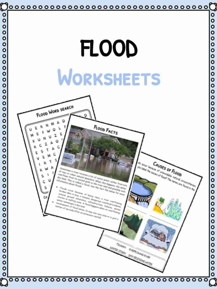 Flood Facts, Worksheets & Information For Kids