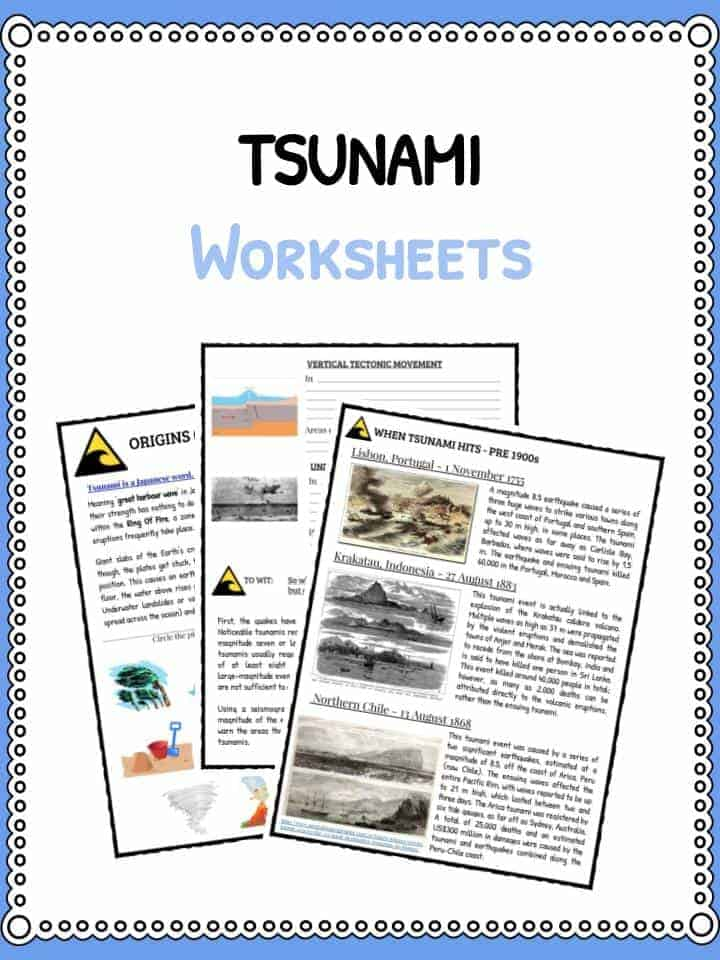 Tsunami Facts, Worksheets & Historical Information For Kids