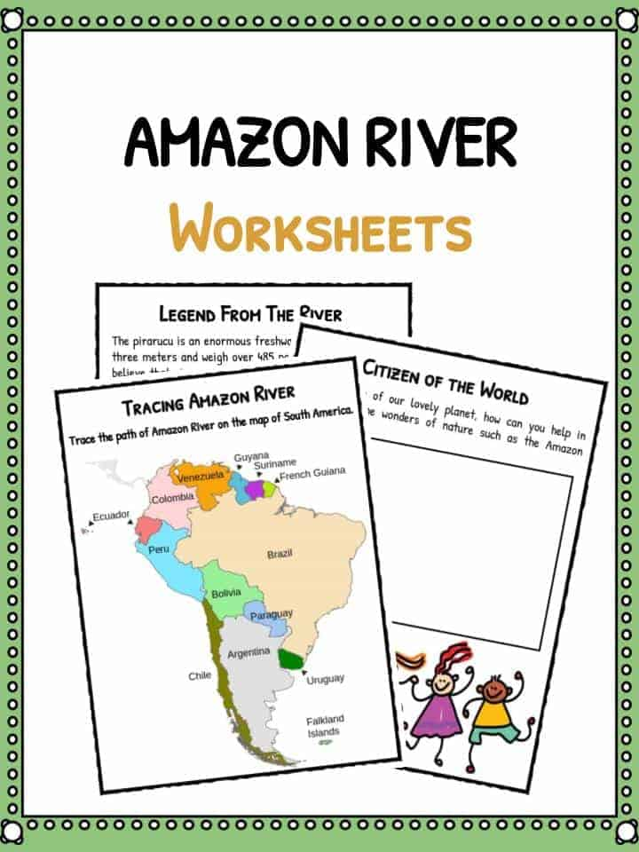 Amazon River Facts, Worksheets & Historical Information For Kids