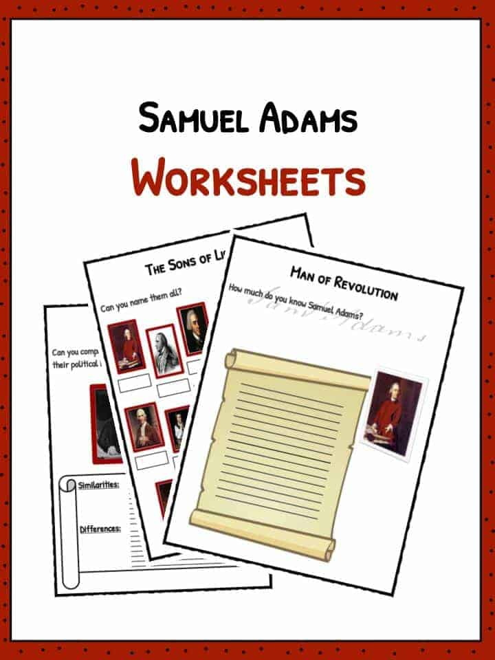 Samuel Adams Biography, Facts & Worksheets For Kids