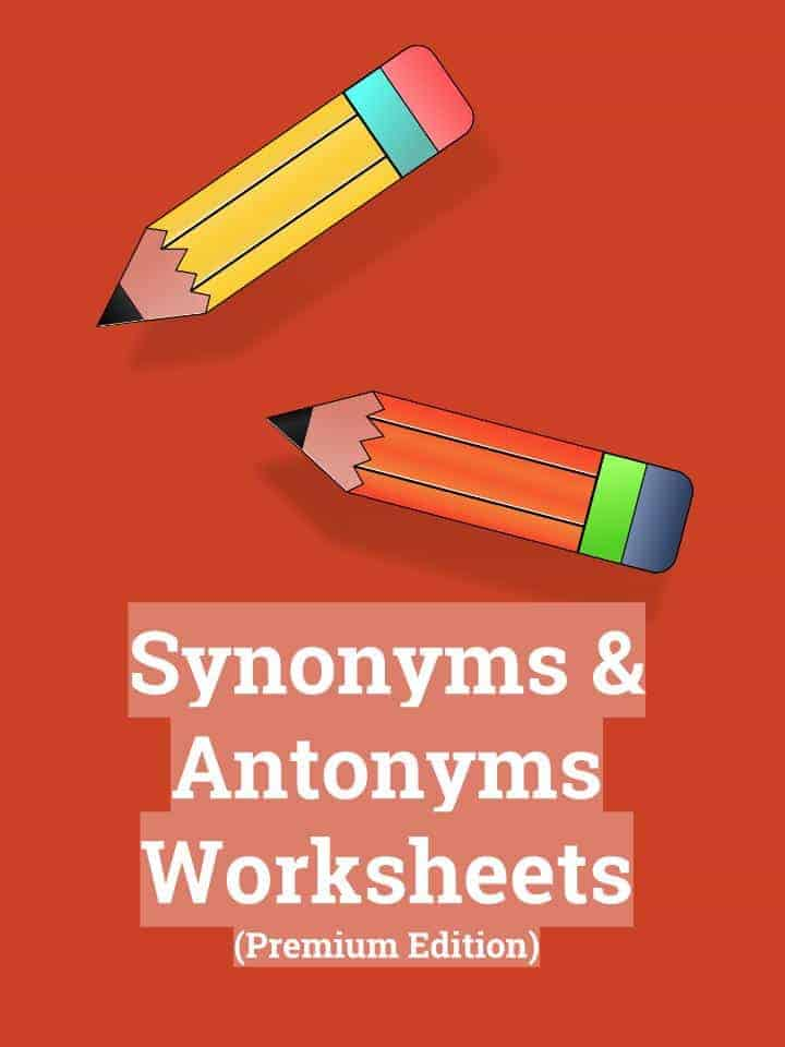 Synonyms and Antonyms Worksheets PDF Study Guide – Antonyms and Synonyms Worksheet