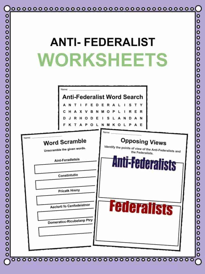 Anti Federalists Facts Worksheets Historical Information
