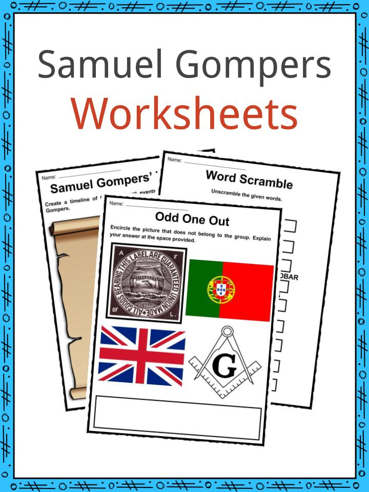 Samuel Gompers Facts, Worksheets & Political History For Kids