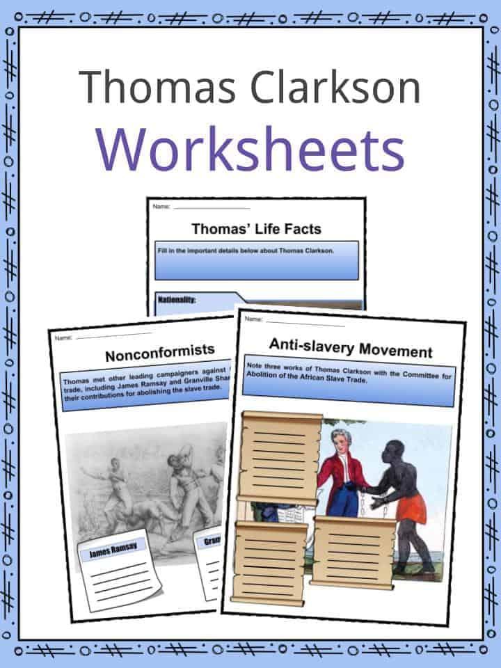 Thomas Clarkson Worksheets