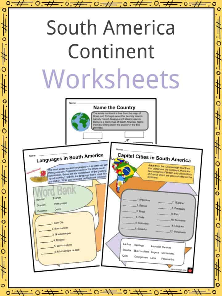 South America Continent Facts Worksheets Countries