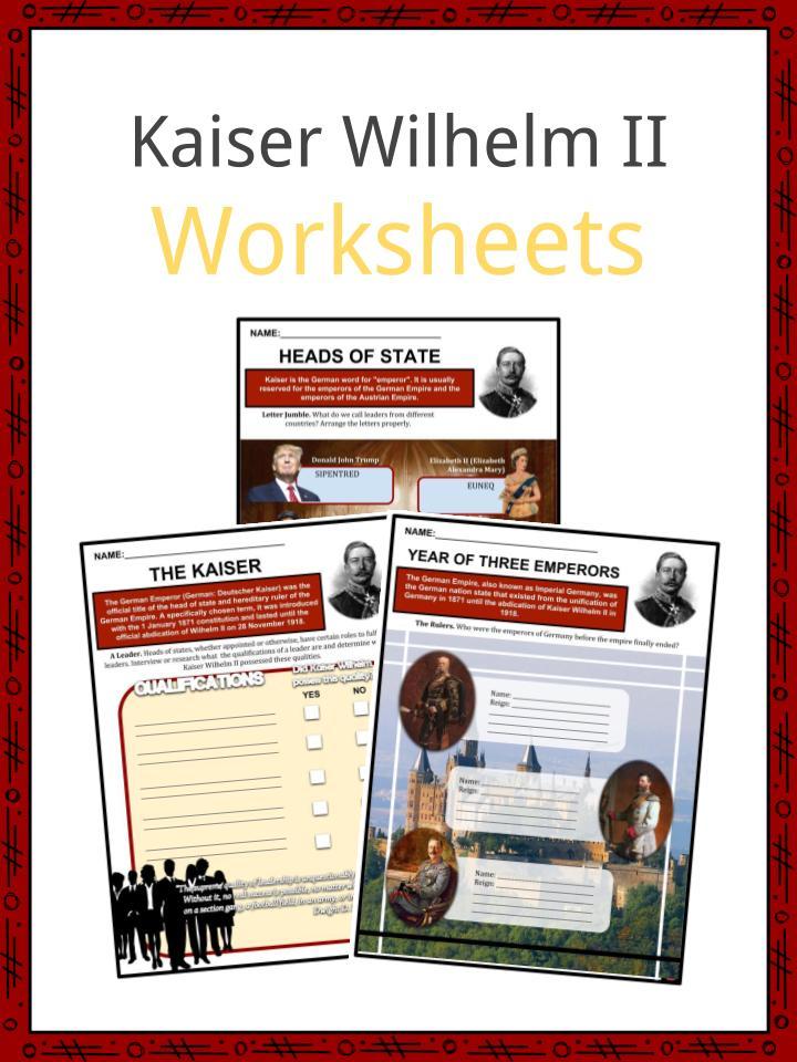 Kaiser Wilhelm II Worksheets