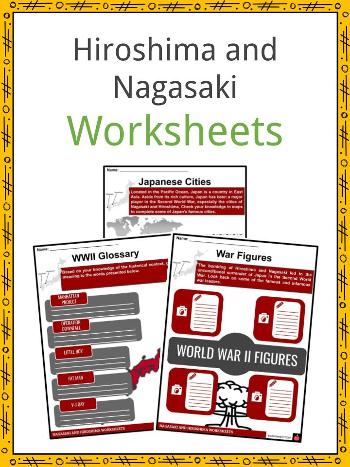 Hiroshima and Nagasaki Worksheets