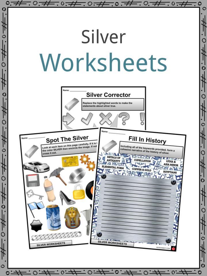 Silver Worksheets